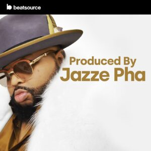 Jazze Pha - Produced by 2