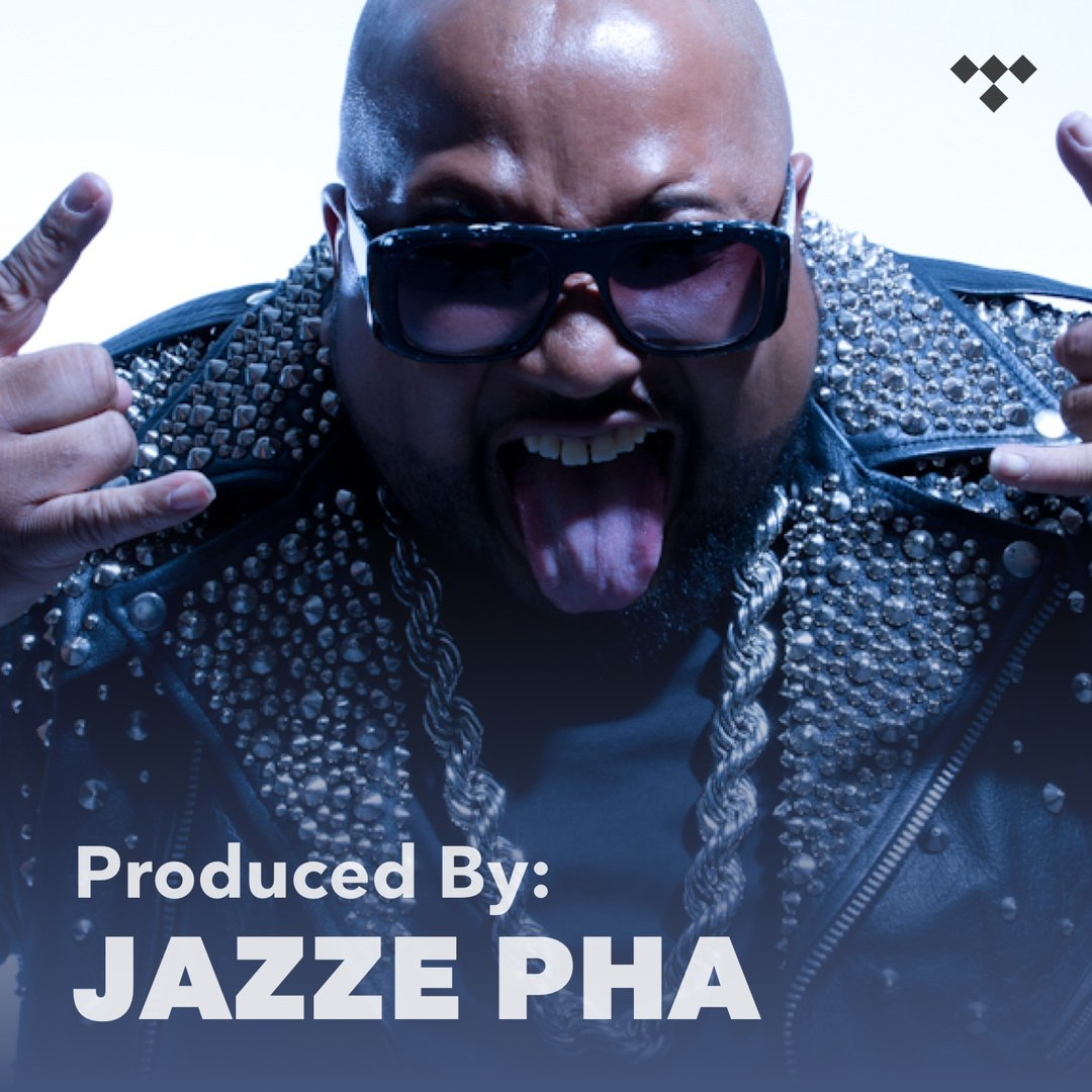 Jazze Pha - Produced by